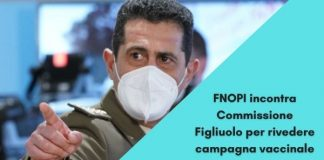 FNOPI incontra Generale Figliuolo per rivedere campagna vaccinale