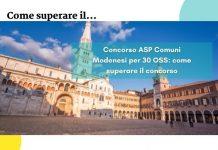 Concorso ASP Comuni Modenesi per 30 OSS come superare il concorso
